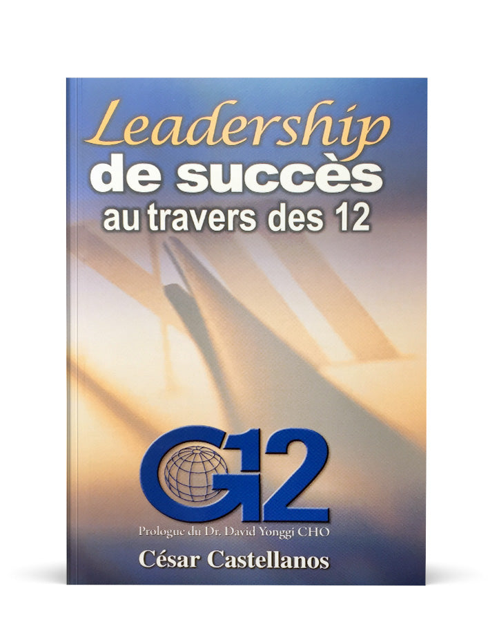 Leadership de succès au travers des douze