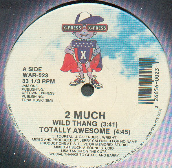 2 Much  ‎– Wild Thang / Totally Awesome