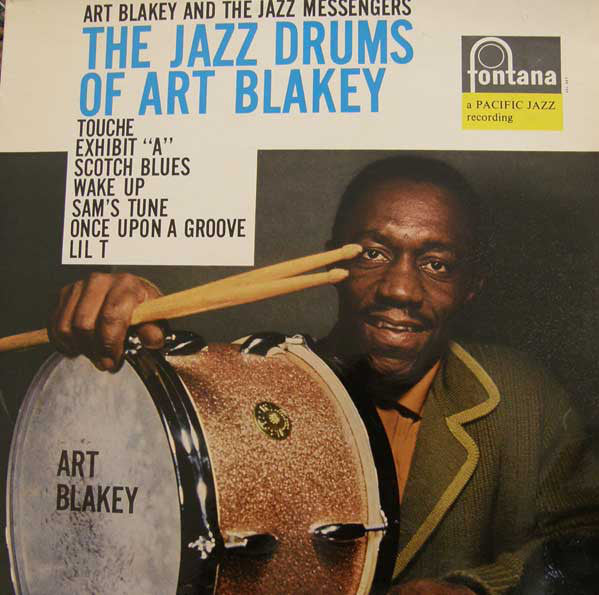 Art Blakey And The Jazz Messengers ‎– The Jazz Drums Of Art Blakey