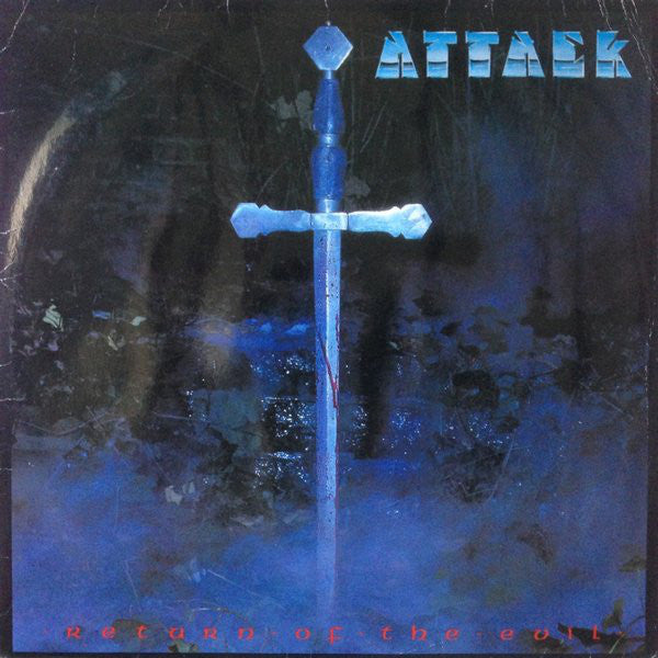 Attack ‎– Return Of The Evil