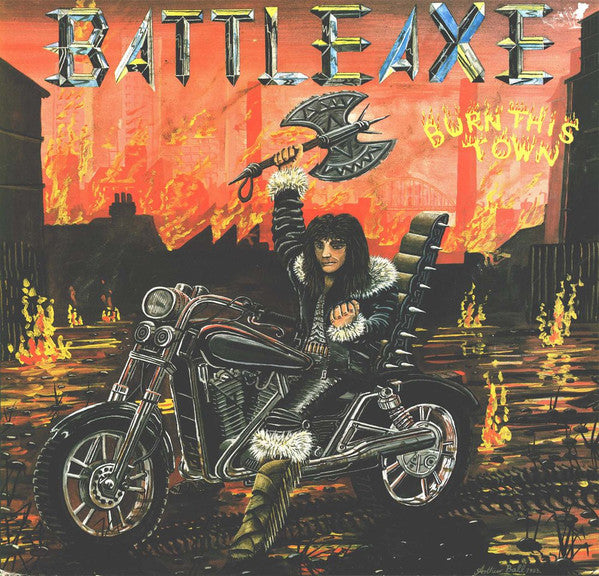 Battleaxe ‎– Burn This Town