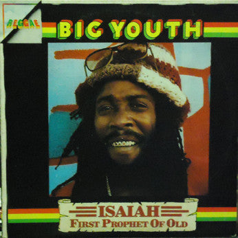 Big Youth ‎– Isaiah First Prophet Of Old