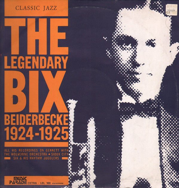 Bix Beiderbecke ‎– The legendary Bix Beiderbecke - 1924-1925