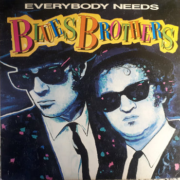 Blues Brothers ‎– Everybody Needs Blues Brothers
