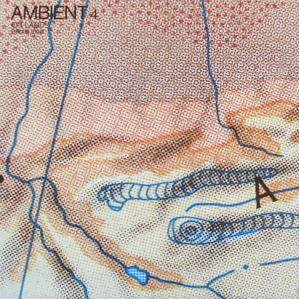 Brian Eno ‎– Ambient 4 (On Land)