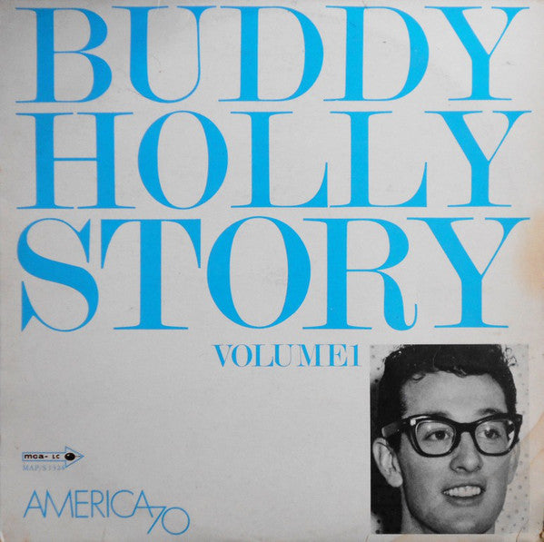 Buddy Holly and The Crickets ‎– The Buddy Holly Story Volume 1