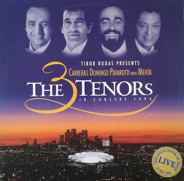 Carreras- Doming - Pavarotti with Mehta ‎– The 3 Tenors In Concert 1994