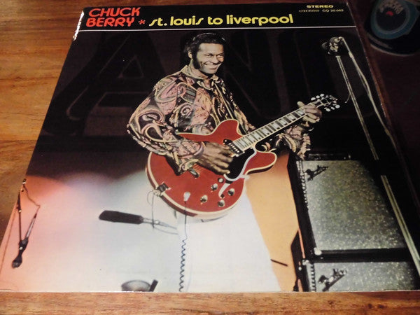 Chuck Berry ‎– St. Louis To Liverpool