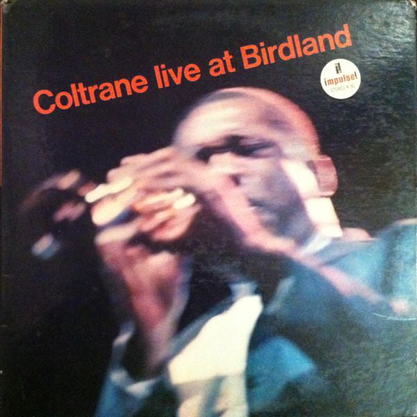 Coltrane ‎– Live At Birdland