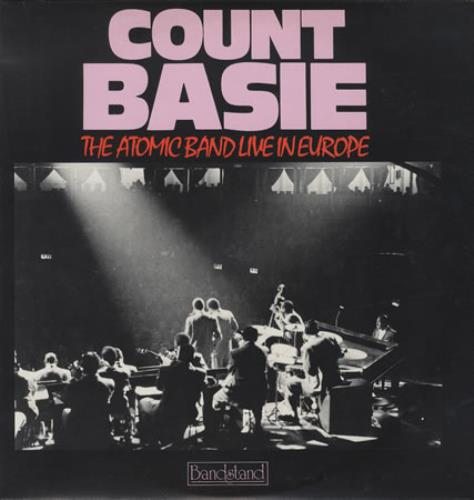 Count Basie ‎– The Atomic Band Live In Europe