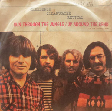 Creedence Clearwater Revival ‎– Run Through The Jungle / Up Around The Bend
