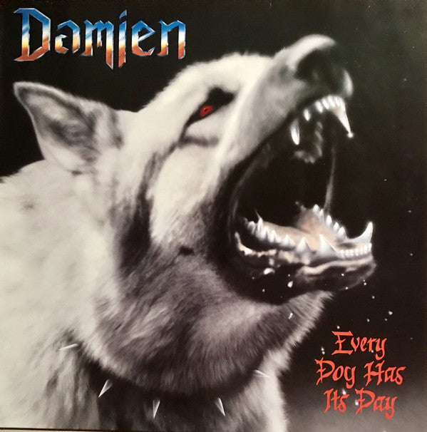 Damien– Every Dog Has Its Day