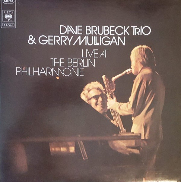 Dave Brubeck Trio & Gerry Mulligan ‎– Live At The Berlin Philharmonie