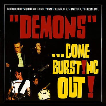 """Demons"" ‎– ...Come Burst!ng Out!"