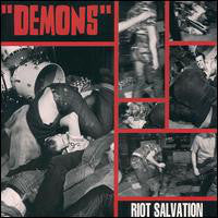 """Demons"" ‎– Riot Salvation"