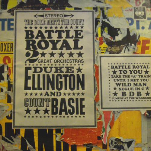 Duke Ellington — Count Basie ‎– Battle Royal, The Duke Meets The Count