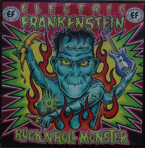 Electric Frankenstein ‎– Rock 'N' Roll Monster