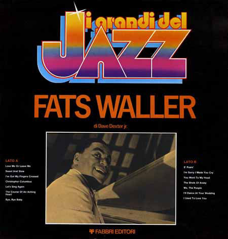 Fats Waller ‎– I Grandi Del Jazz