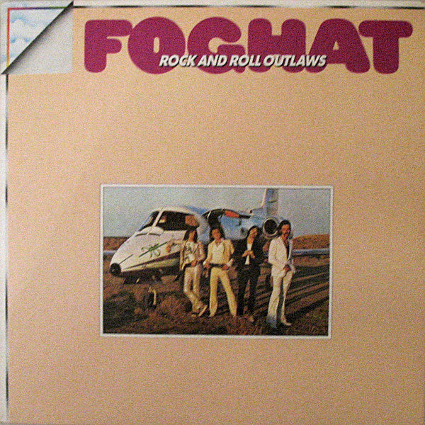Foghat ‎– Rock And Roll Outlaws