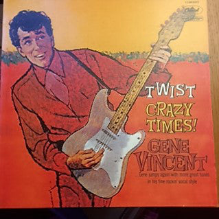 Gene Vincent ‎– Twist Crazy Times