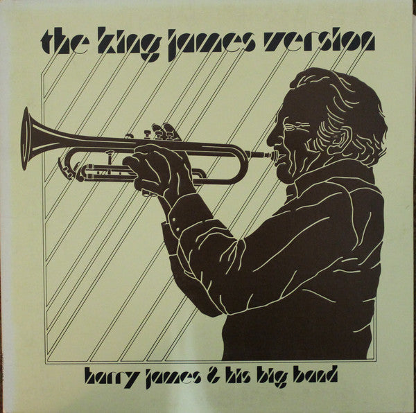 Harry James & His Big Band ‎– The King James Version
