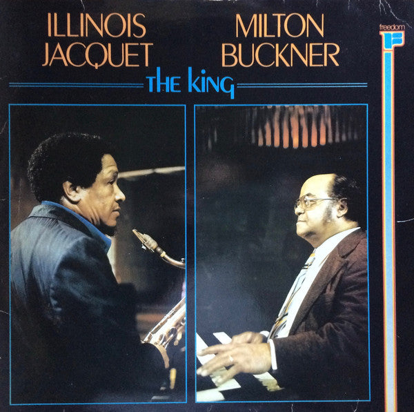 Illinois Jacquet / Milton Buckner ‎– The King