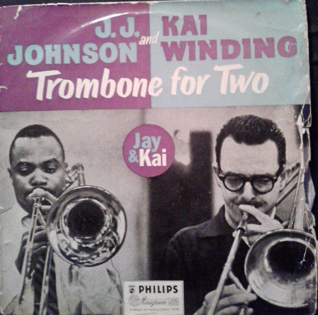 J.J. Johnson And Kai Winding ‎– Trombone For Two