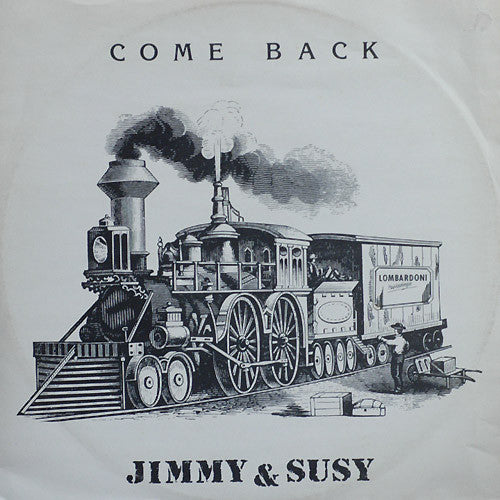 Jimmy & Susy ‎– Come Back