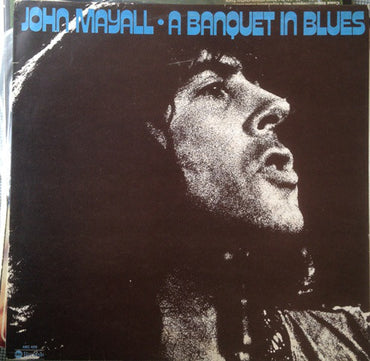 John Mayall ‎– A Banquet In Blues