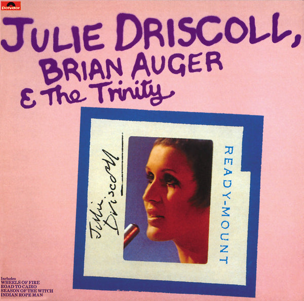 Julie Driscoll, Brian Auger & The Trinity ‎– Julie Driscoll, Brian Auger & The Trinity