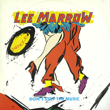 Lee Marrow ‎– Don't Stop The Music