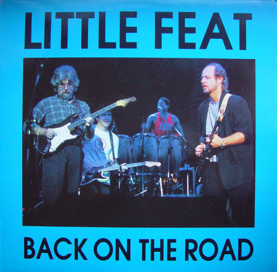 Little Feat ‎– Back On The Road