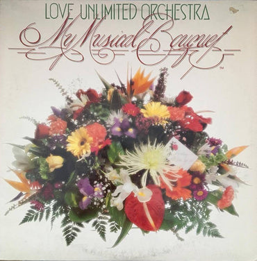 Love Unlimited Orchestra ‎– My Musical Bouquet