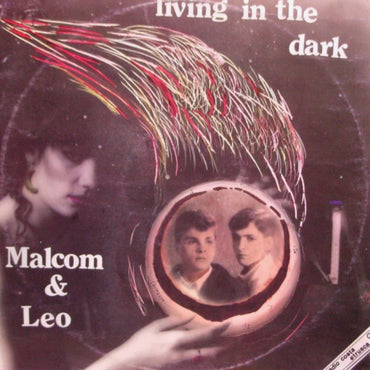 Malcom & Leo ‎– Living In The Dark