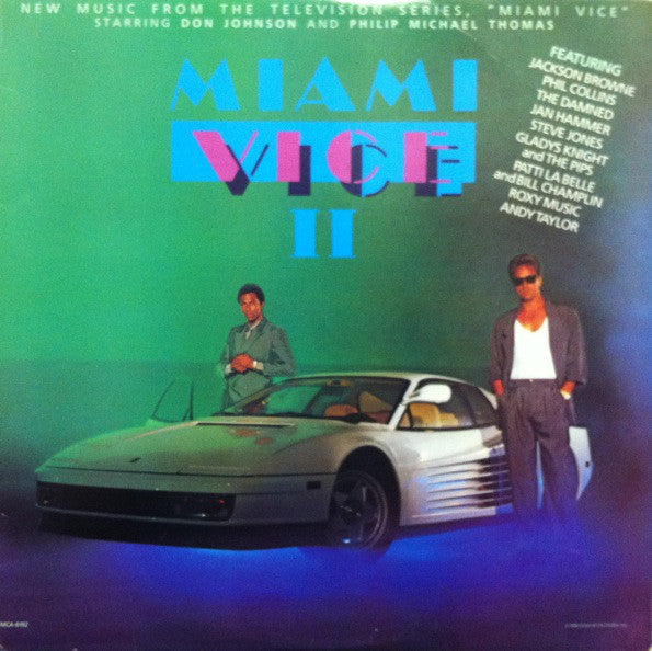 Miami Vice II (New Music From The Television Series, «Miami Vice»)