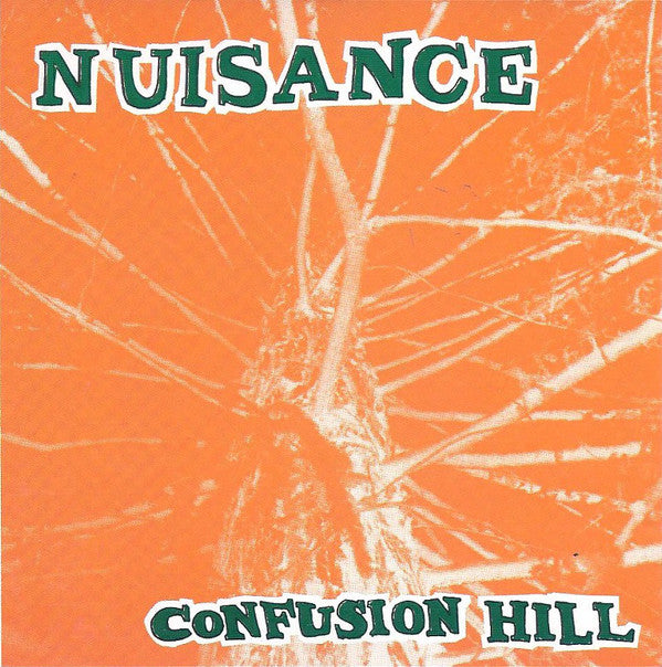 Nuisance ‎– Confusion Hill