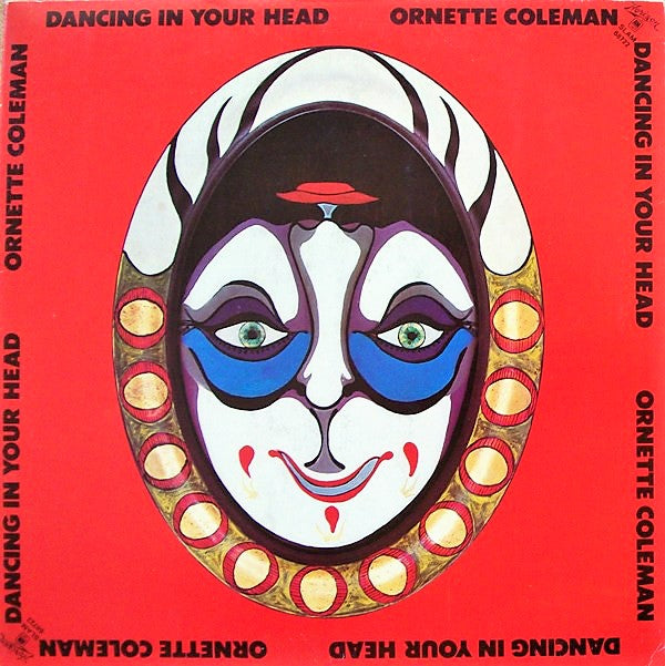Ornette Coleman ‎– Dancing In Your Head
