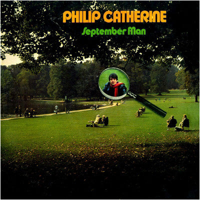 Philip Catherine ‎– September Man
