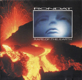 Rondat ‎– Rape Of The Earth