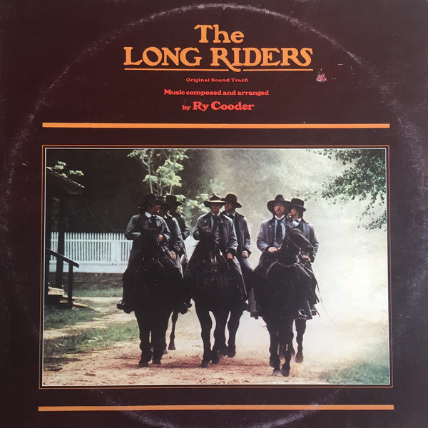 Ry Cooder ‎– The Long Riders (Original Sound Track)