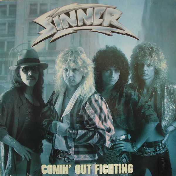 Sinner ‎– Comin' Out Fighting