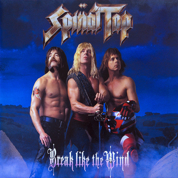 Spinal Tap ‎– Break Like The Wind