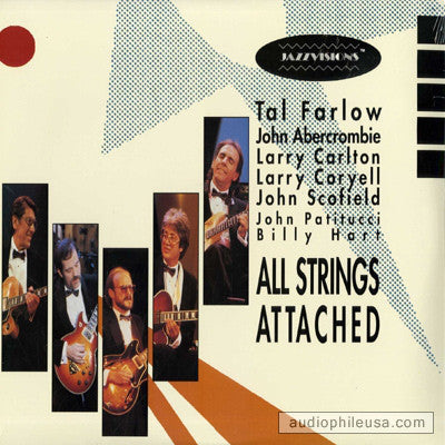 Tal Farlow, John Abercrombie, Larry Carlton, Larry Coryell, John Scofield, John Patitucci & Billy Hart ‎– All Strings Attached