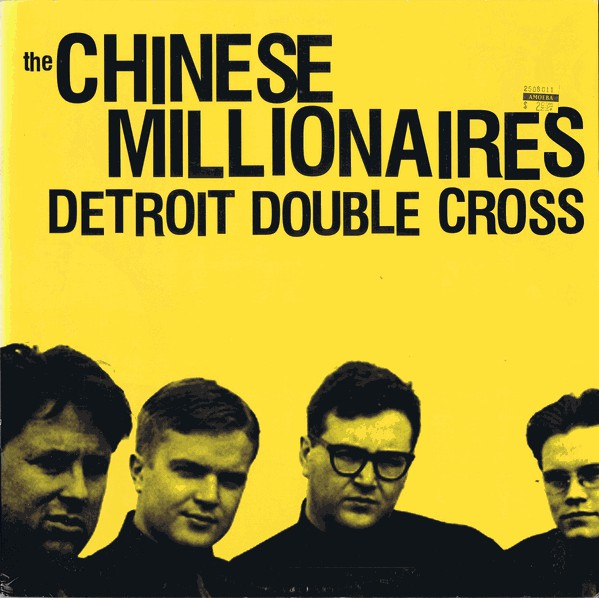 The Chinese Millionaires ‎– Detroit Double Cross