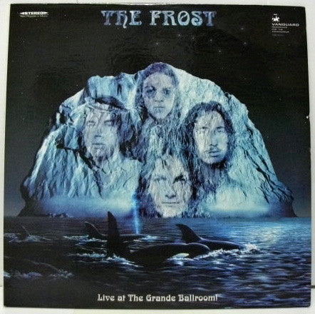 The Frost ‎– Live At The Grande Ballroom!