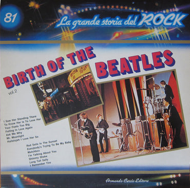 The Beatles ‎– Birth Of The Beatles Vol. 2