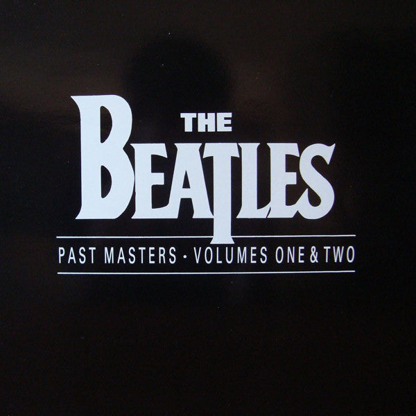 The Beatles ‎– Past Masters - Volumes One & Two