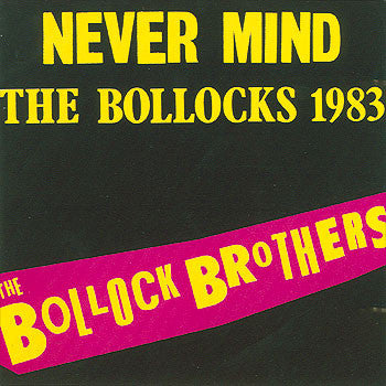 The Bollock Brothers ‎– Never Mind The Bollocks 1983