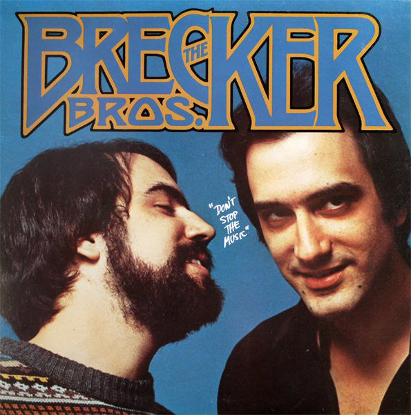 The Brecker Brothers ‎– Don't Stop The Music