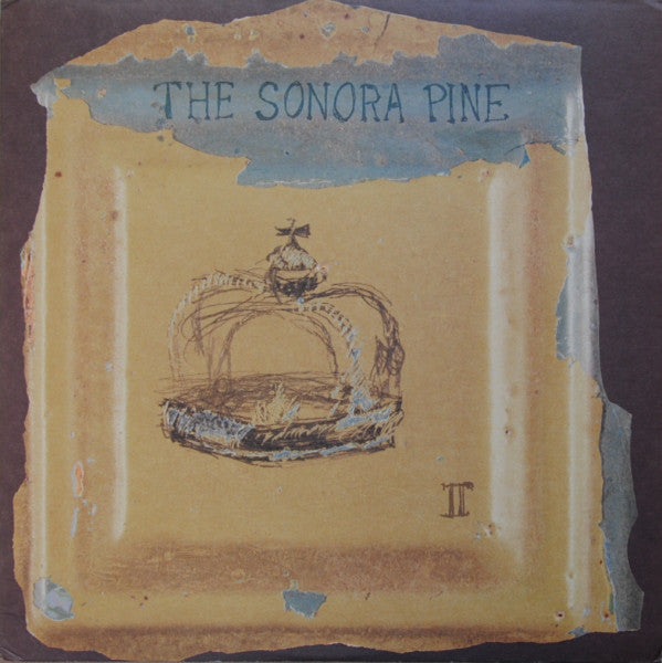 The Sonora Pine ‎– II